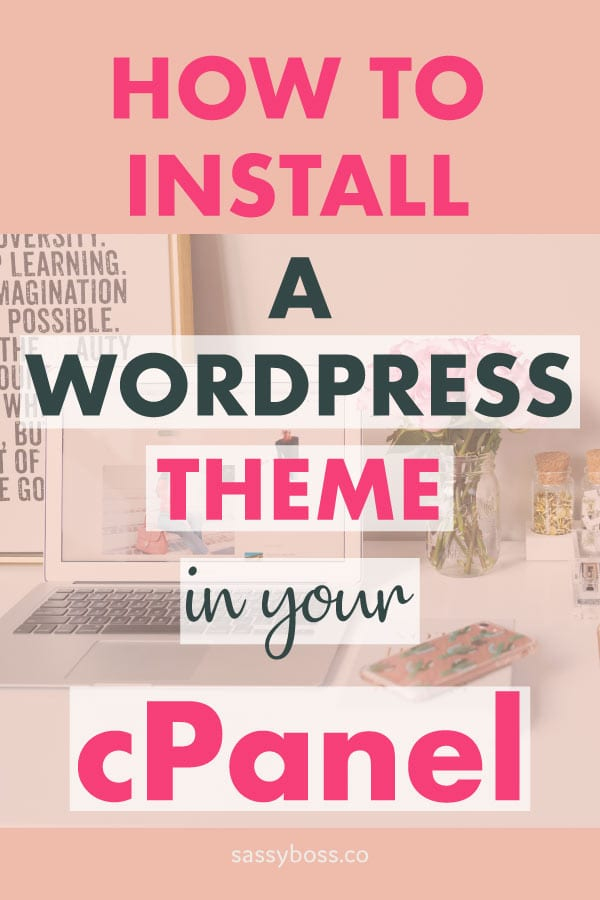 How to install a Wordpress theme in your cPanel
