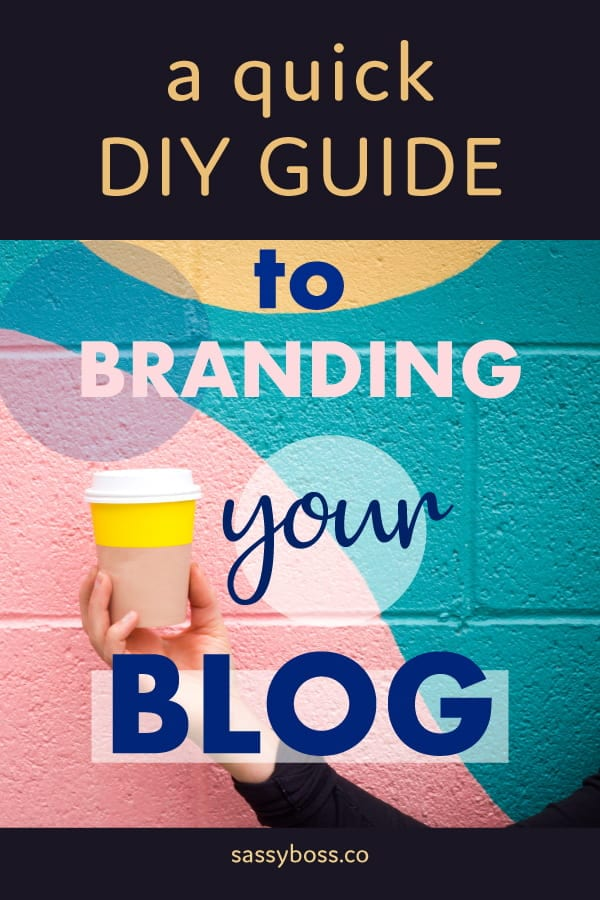 How to design a brand for your blog