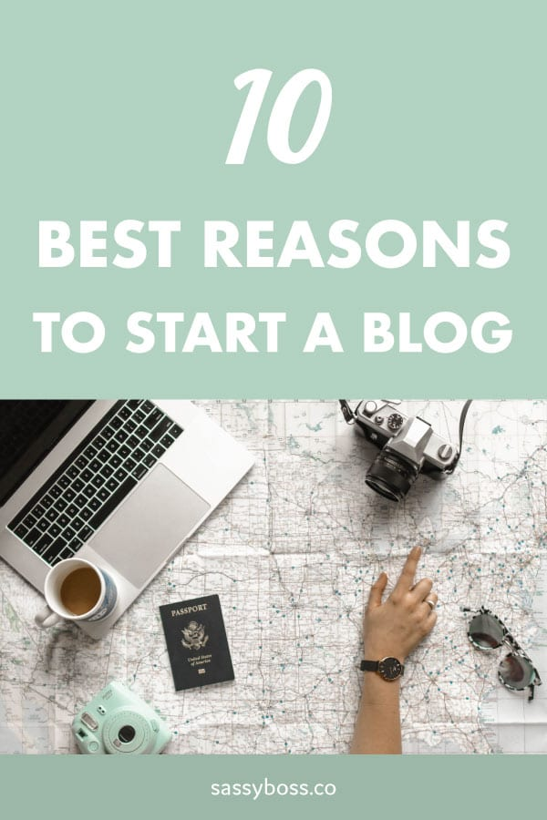 10 best reasons to start a blog