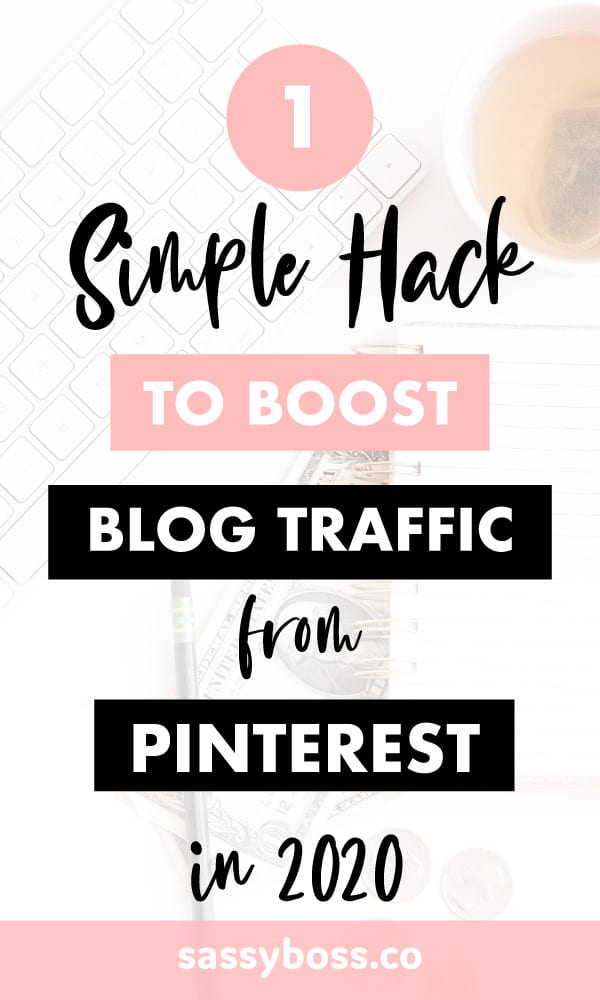 Don\'t know how to grow your blog with Pinterest? Boost your blog traffic with this one simple Pinterest hack. No more guesswork, this is what works now on Pinterest. #growblogwithpinterest #howtousepinteresttogrowyourblog #howtogrowyourblogwithpinterest