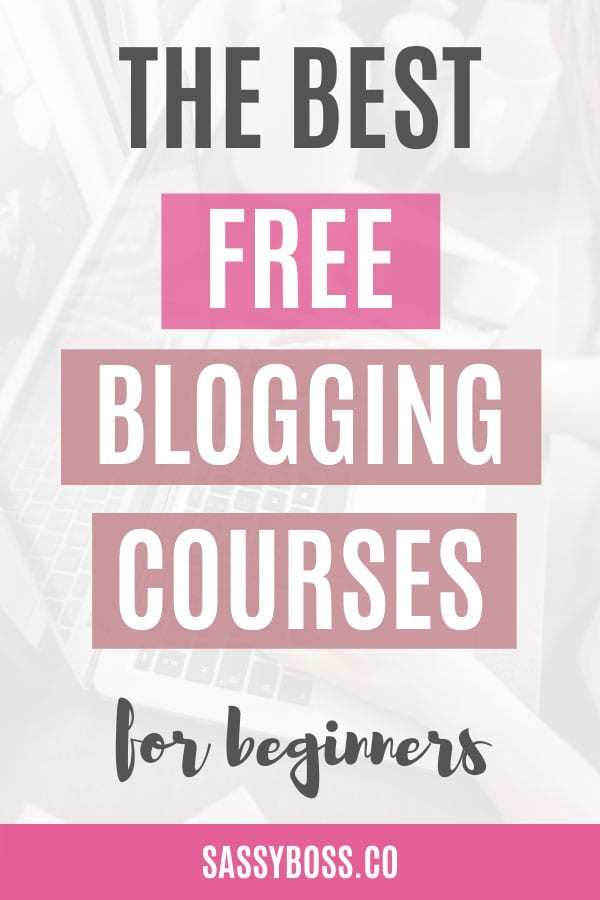 Best Free Blogging Courses To Start Blogging In 2021