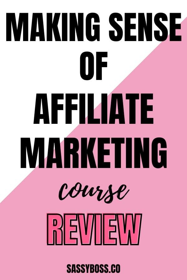 Making Sense Of Affiliate Marketing Review