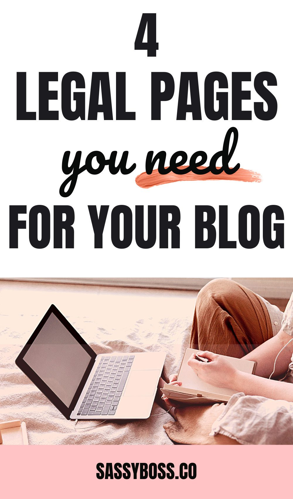 4 Legal Pages You NEED For Your Blog Or Website